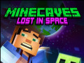 Gry Minecaves Lost in Space